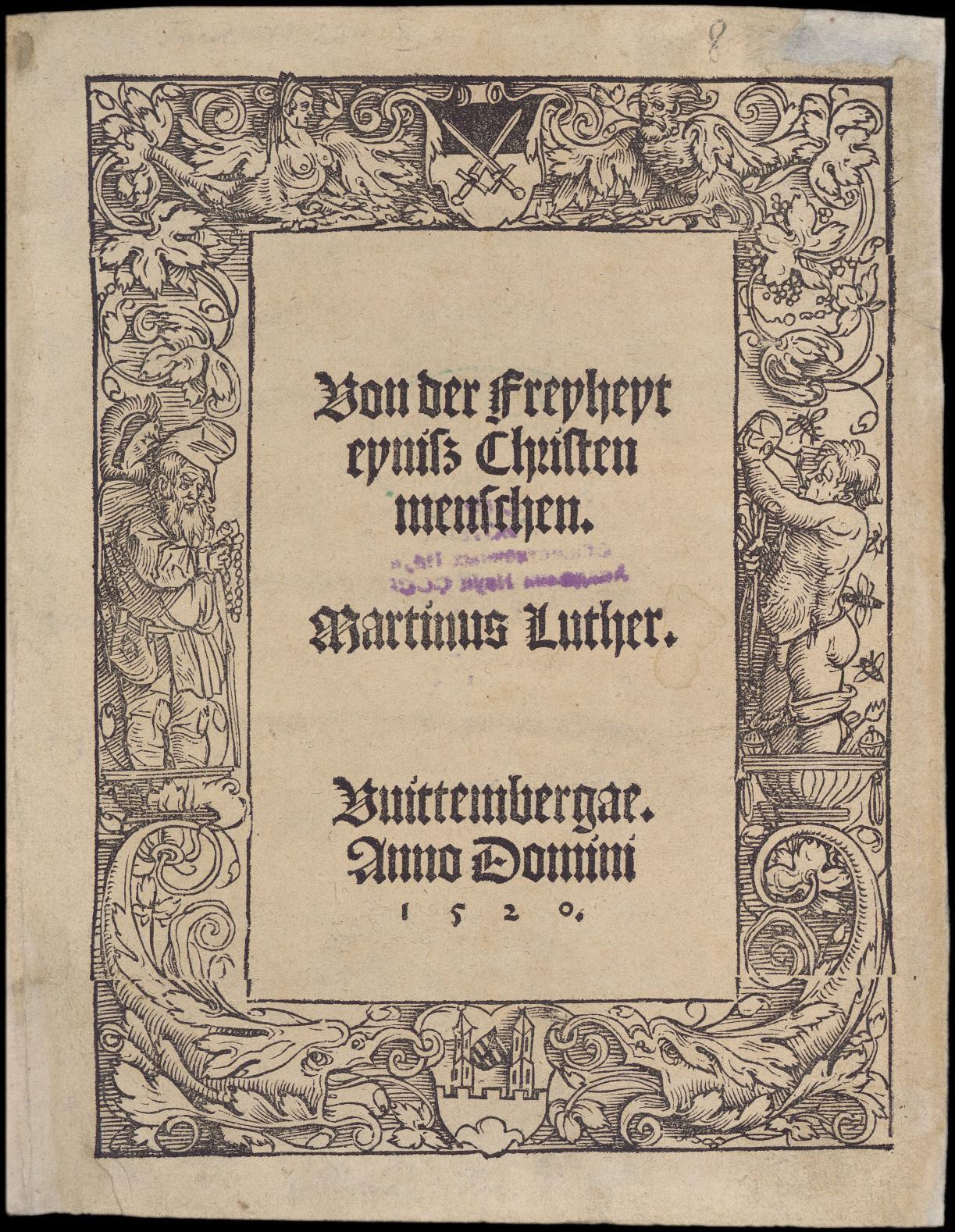 Von der Freyheyt eynisz Christenmenschen. Martinus Luther.